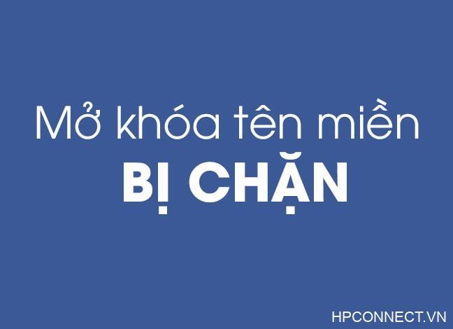 Huong-dan-cach-mo-khoa-website-bi-chan-share-nhanh-nhat