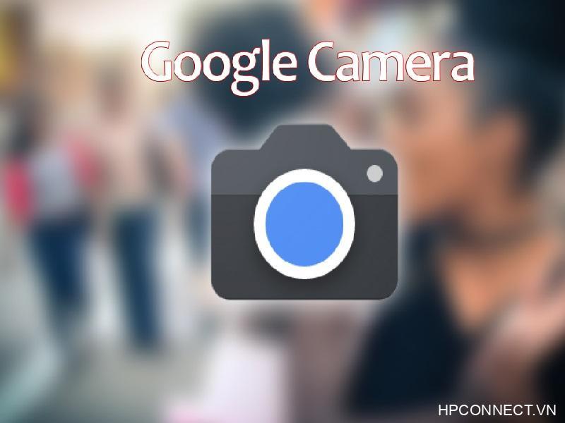 huong-dan-tai-cai-dat-google-camera-apk
